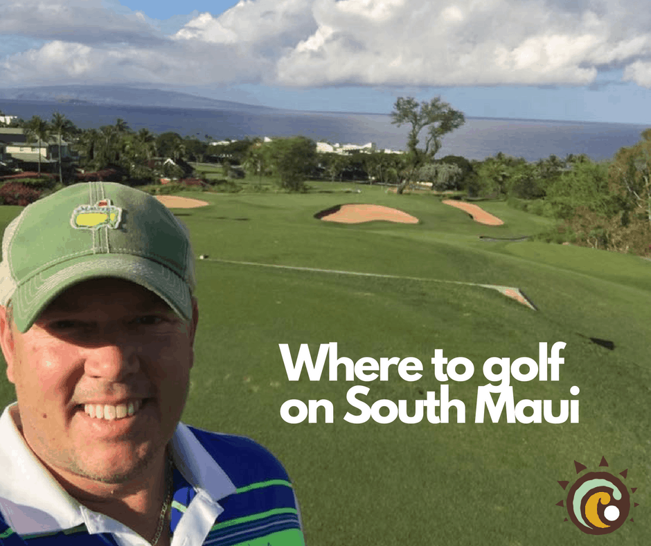 Where to Golf in South Maui