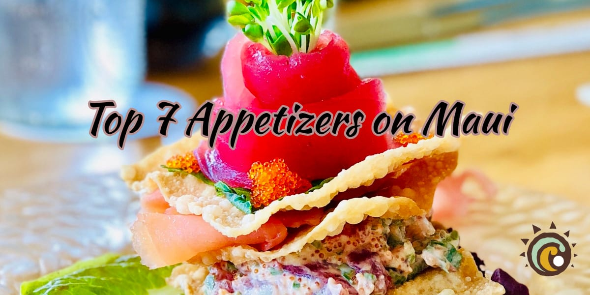 Top Maui Appetizers